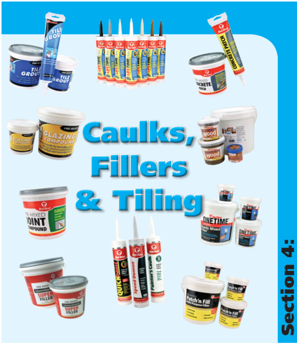 Caulk, Fillers & Tiling